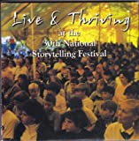 img - for Live & Thriving at the 30th National Storytelling Festival book / textbook / text book