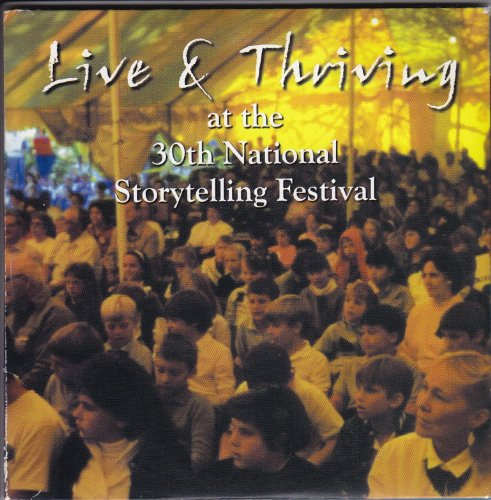 Live & Thriving at the 30th National Storytelling Festival