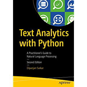 Text Analytics with Python: A Practitioner's Guide to Natural Language Processing