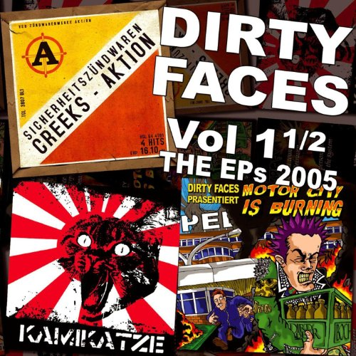 Dirty Faces, Vol. 1 1/2 the Eps ()