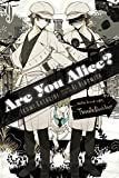 Are You Alice?, Vol. 9 Paperback - June 23, 2015