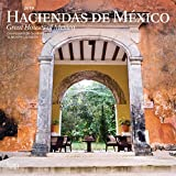 Haciendas de Mexico, Great Houses of Mexico 2019 12 x 12 Inch Monthly Square Wall Calendar, Mexico Houses Haciendas (English and Spanish Edition)