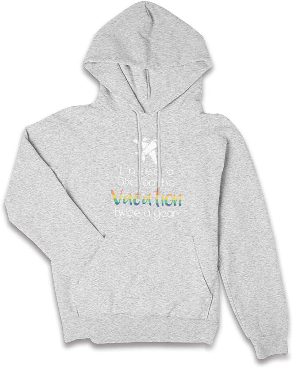 I Need A Six Month Vacation Twice A Year Girls Sweatshirts Hoodie with Pocket