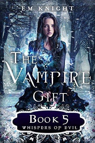 The Vampire Gift 5: Whispers of Evil]()