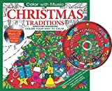 Christmas Traditions Adult Coloring Book With Bonus Relaxation Christmas Music CD Included: Color With Music