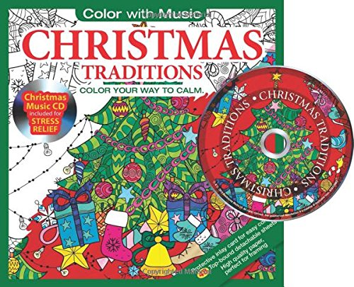 Christmas Traditions Adult Coloring Book With Bonus Relaxation Christmas Music CD Included: Color With Music (Simple Christmas Music)