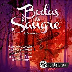 Bodas de Sangre [Blood Wedding] Audiobook