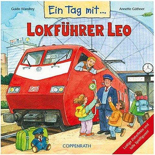 Ein Tag mit Lokführer Leo (ab 4)