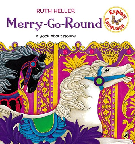 (Merry-Go-Round: A Book About Nouns (Explore!) )