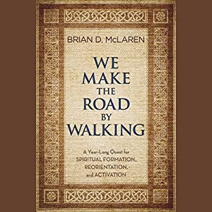 We Make the Road by Walking Audiobook
