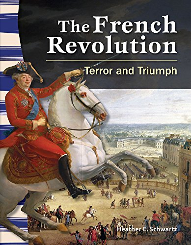The French Revolution: Terror and Triumph (library bound) (Social Studies Readers) (Triumph Heather)