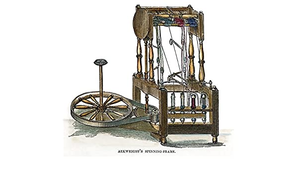 ArkwrightS Spinning Frame. /Nsir Richard ArkwrightS Spinning ...