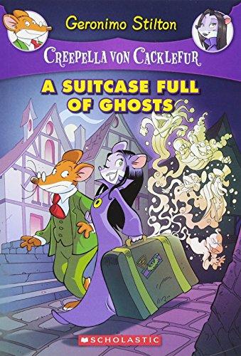 Geronimo Stilton Creepella Von Cacklefur 07 A Suitcase Full Of Ghosts