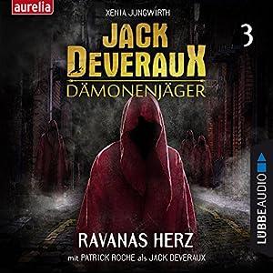 Ravanas Herz (Jack Deveraux Dämonenjäger 3) Hörbuch