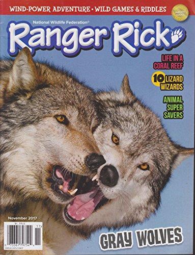Ranger Rick Magazine November 2017 Gray Wolves (Ranger Rick Magazine)