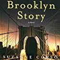 Brooklyn Story Audiobook by Suzanne Corso Narrated by Susana Fox