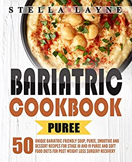 Bariatric cookbook puree 50 unique bariatric friendly soup bariatric cookbook puree 50 unique bariatric friendly soup puree smoothie and forumfinder Gallery
