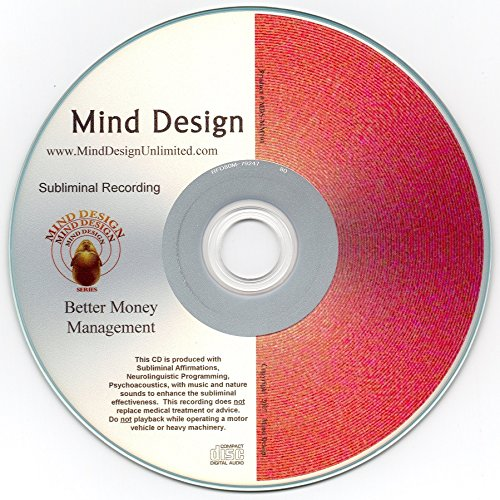 Better Money Management Subliminal CD - Get out of Debt! Have Financial Freedom! Take Control of Your Future!