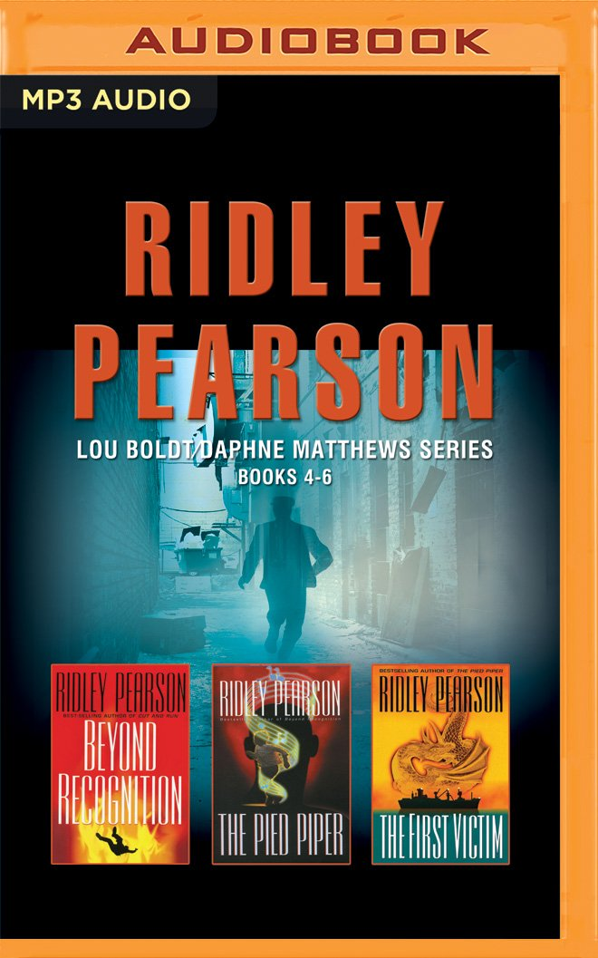 Download Ridley Pearson - Lou Boldt/Daphne Matthews Series: Books 4-6: Beyond Recognition, The Pied Piper, The First Victim ebook