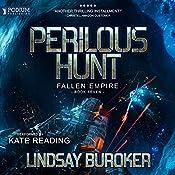 Perilous Hunt: Fallen Empire, Book 7 | Lindsay Buroker