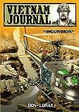 Vietnam Journal - Series Two: Volume One - Incursion