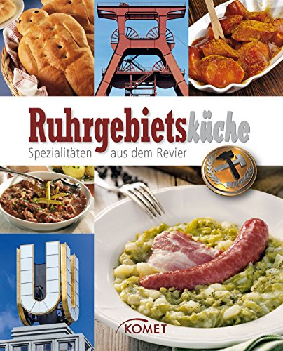 Ruhrgebietsk che  Spezialit ten aus dem Revier  Spezialit ten aus der  Region   German Edition. Best Hotels Deals   Bochum  Germany