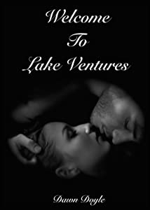 Welcome To Lake Ventures (Welcome To New Haven Book 2)