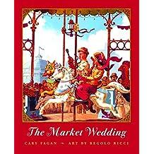 The Market Wedding