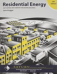 Residential Energy: Cost Savings and Comfort for Existing Buildings (6th Edition)