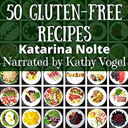 50 Gluten-Free Recipes