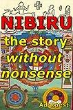 NIBIRU the story without nonsense