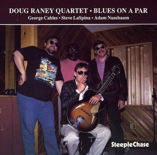 CD : Doug Raney - Blues on a Par (Spain - Import)