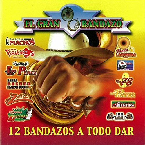 Banda Carnaval Stream or buy for $9.49 · El Gran Bandazo