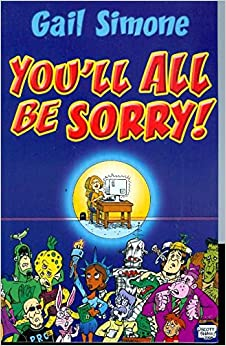 You'll All Be Sorry!