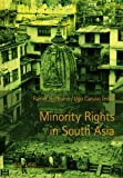 Minority Rights in South Asia, Hofmann, Rainer and Caruso, Ugo, 3631609167