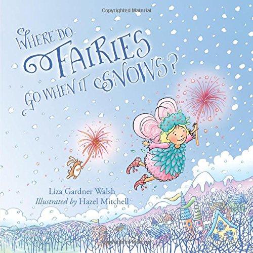Where Do Fairies Go When It -