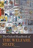 The Oxford Handbook of the Welfare State (Oxford Handbooks)