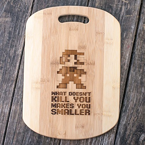 What Doesn't Kill You Makes You Smaller Cutting Board 14''x9.5''x.5'' Bamboo