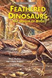 img - for Feathered Dinosaurs: The Origin of Birds (The Dinosaur Library) book / textbook / text book