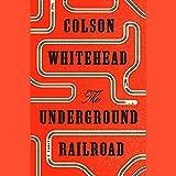The Underground Railroad (Oprah's Book Club) (audio edition)