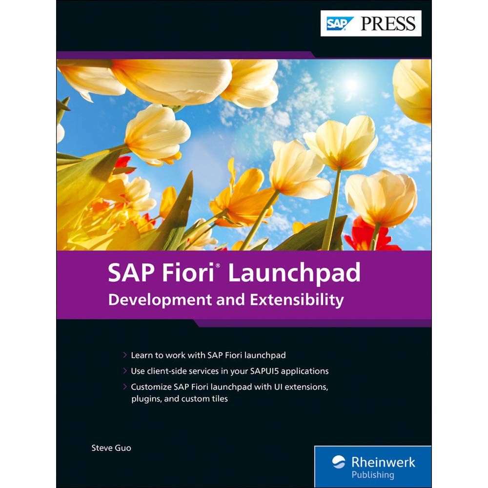 Fiori.Sap Fiori Launchpad Development And Extensibility Sap Press
