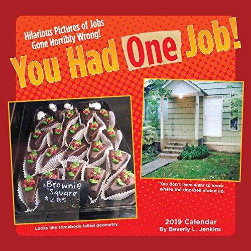 You Had One Job 2019 Wall Calendar