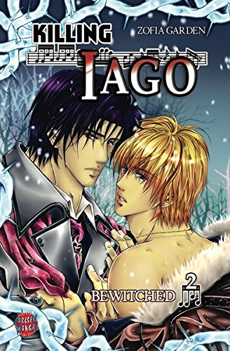 Killing Iago 2: Bewitched