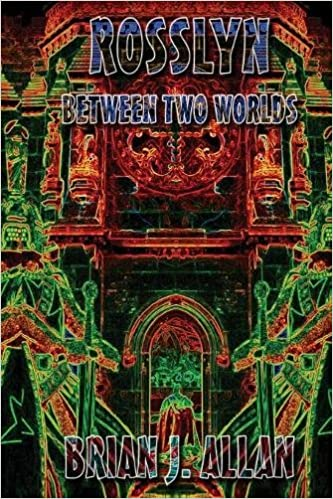 Book Rosslyn: Between Two Worlds