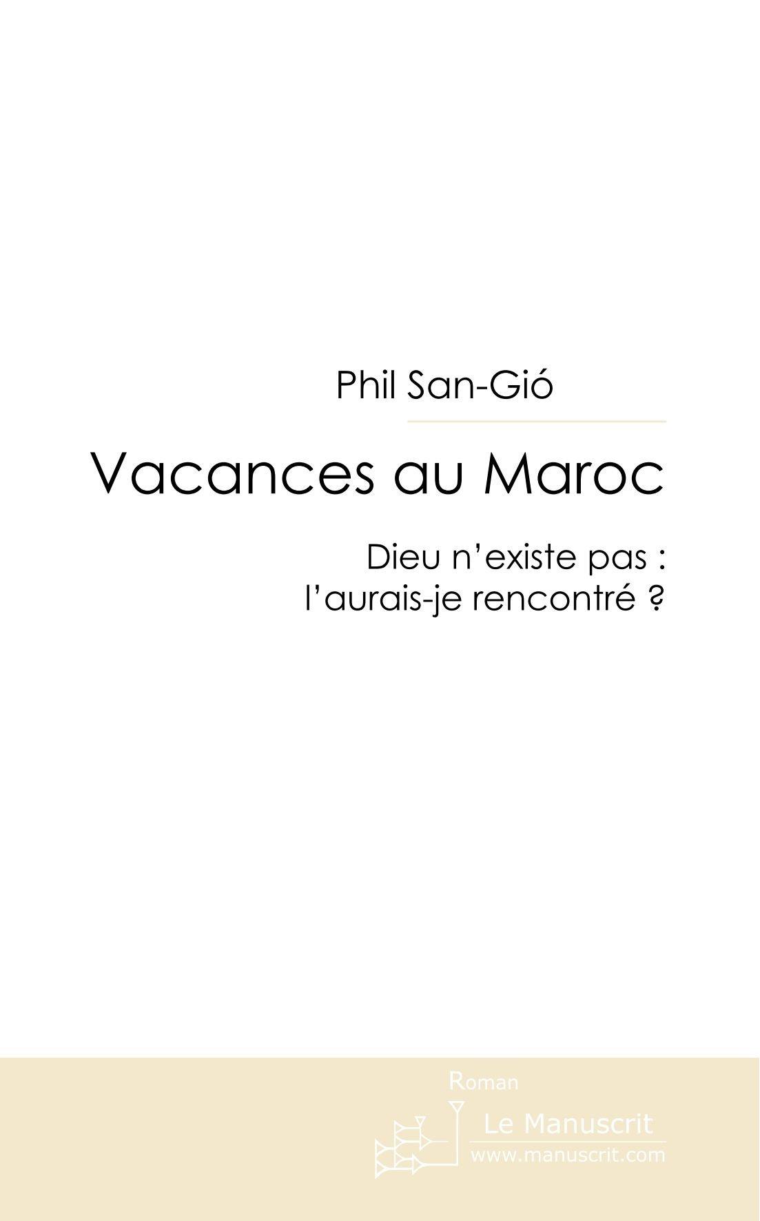 vacances au maroc Vacances au Maroc (French) Paperback u2013 16 Apr 2009