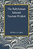 The Babylonian Talmud : Translated into English for the First Time, with Introduction, Commentary, Glossary and Indices, , 1107676959
