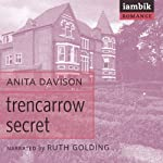 Trencarrow Secret | Anita Davison