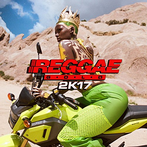 Reggae Gold 2017 [Explicit]