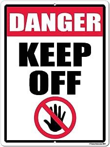 """Danger Keep Off 18""""x24"""" Aluminum Sign"""