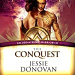 The Conquest: Kelderan Runic Warriors, Book 1 | Jessie Donovan